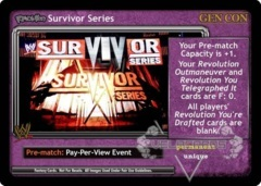 <i>Revolution</i> Survivor Series - GenCon
